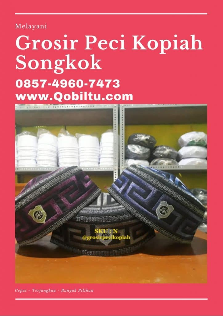 agen Produsen & Grosir Peci Kopiah Songkok di Cilacap Terlengkap